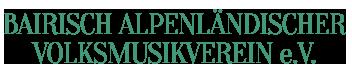 Bayirisch- Alpenländischer Volksmusikverein e.V.